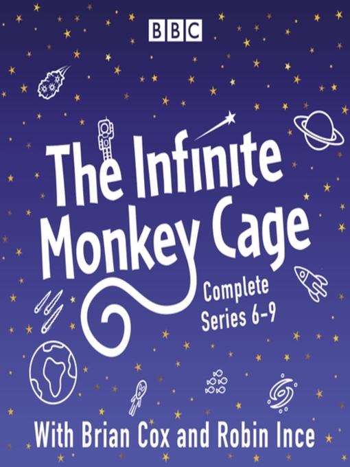 Title details for The Infinite Monkey Cage, Series 6-9 by Brian Cox - Wait list