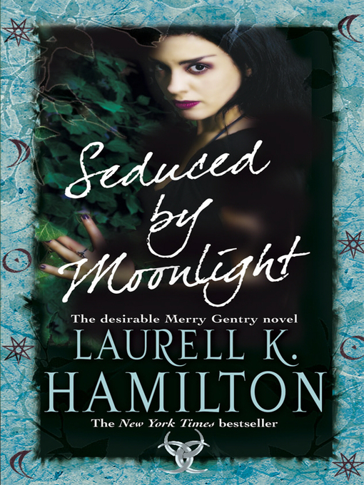 Title details for Seduced by Moonlight by Laurell K Hamilton - Available