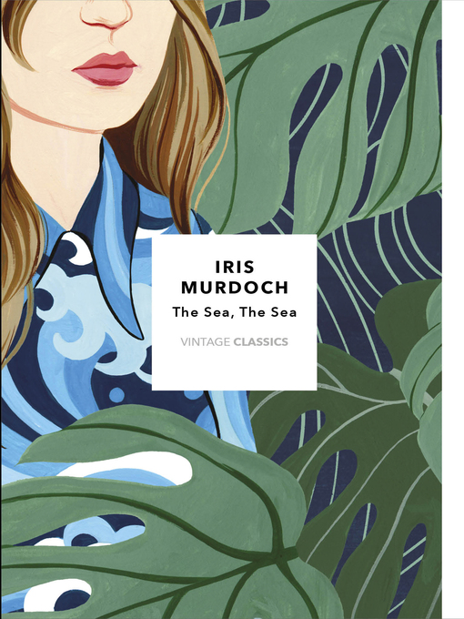 Title details for The Sea, the Sea by Iris Murdoch - Available