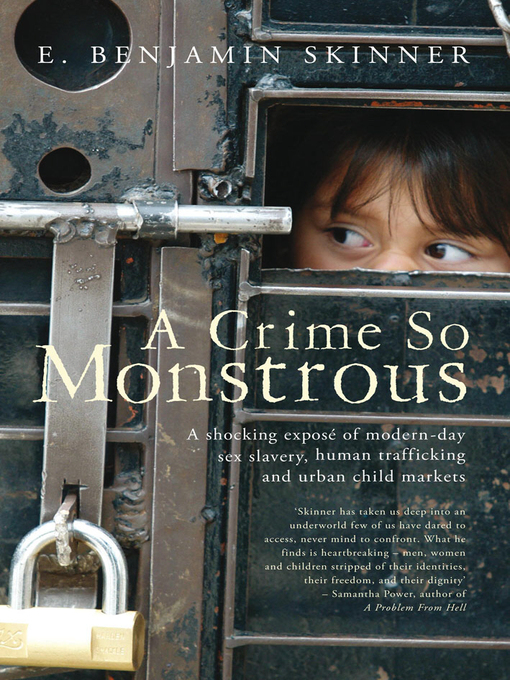 Title details for A Crime So Monstrous by E. Benjamin Skinner - Available