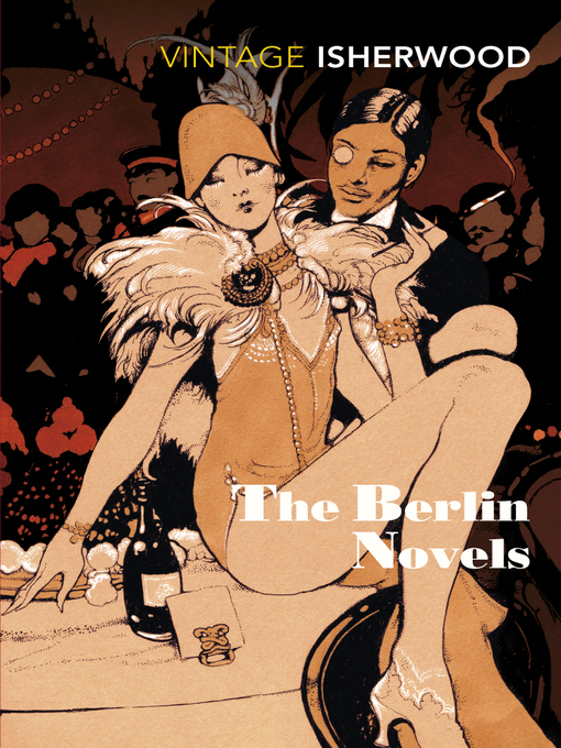 Title details for The Berlin Novels by Christopher Isherwood - Available