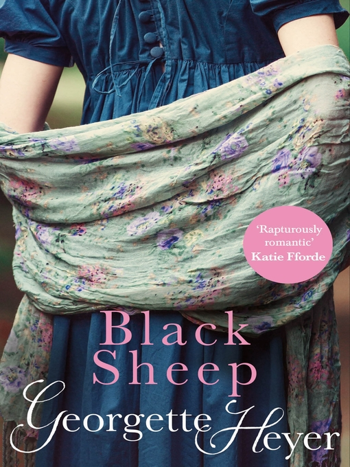 Title details for The Black Sheep by Georgette Heyer - Wait list