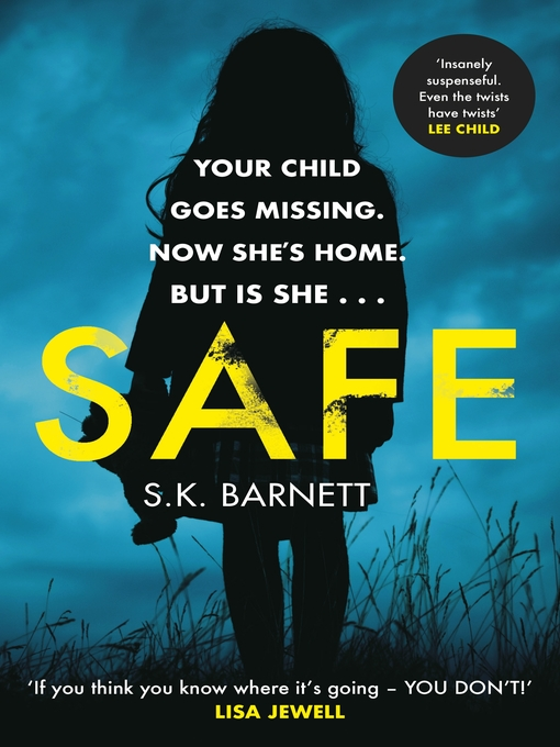 Title details for Safe by S K Barnett - Available