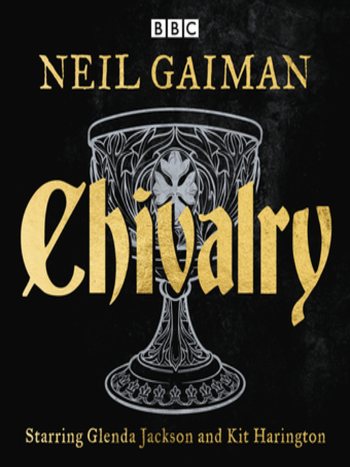Title details for Chivalry by Neil Gaiman - Available