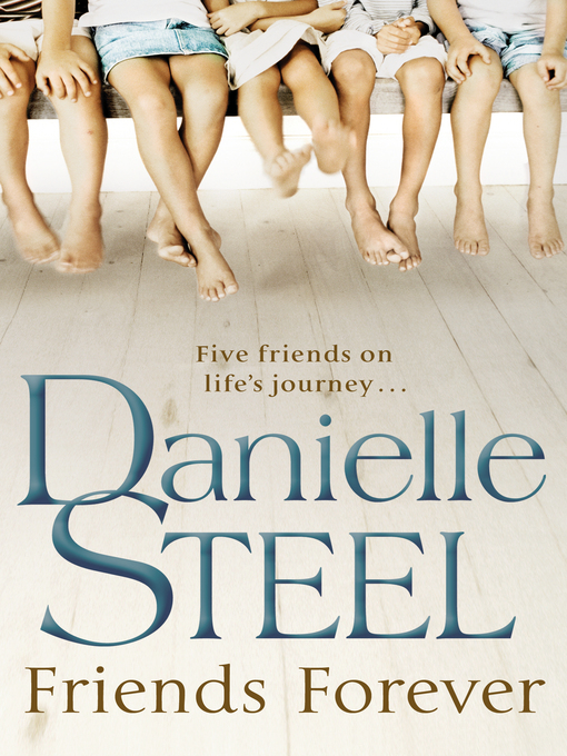 Title details for Friends Forever by Danielle Steel - Available