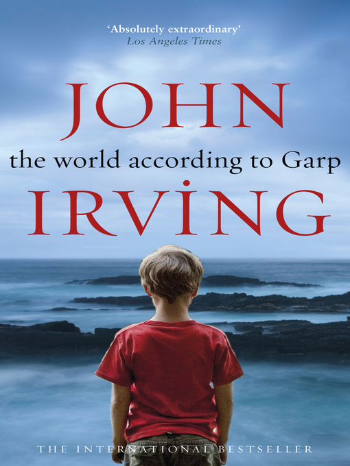 Title details for The World According to Garp by John Irving - Available