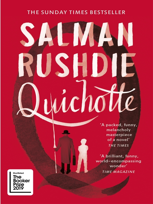 Title details for Quichotte by Salman Rushdie - Available