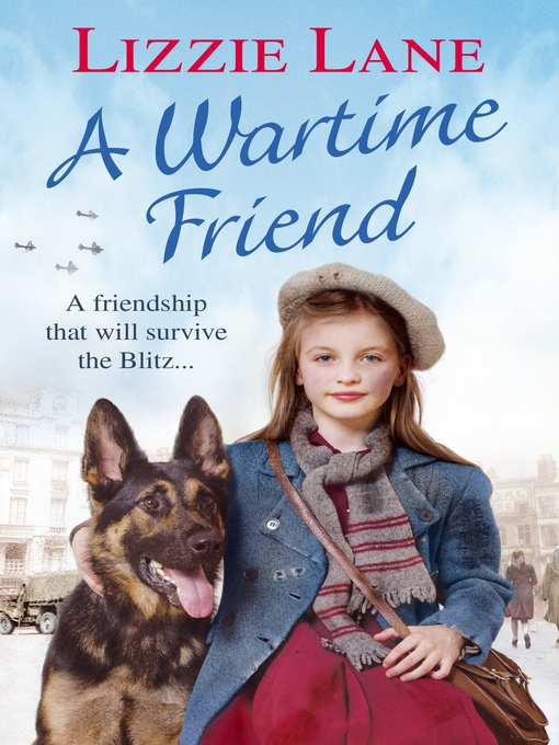 Title details for A Wartime Friend by Lizzie Lane - Wait list