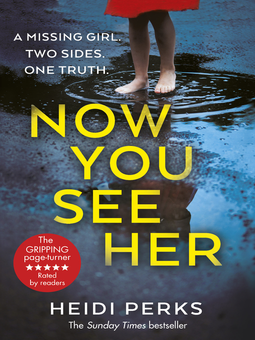 Title details for Now You See Her by Heidi Perks - Wait list