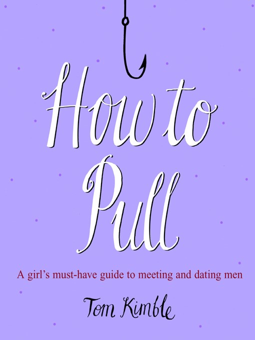 Title details for How to Pull by Tom Kimble - Wait list