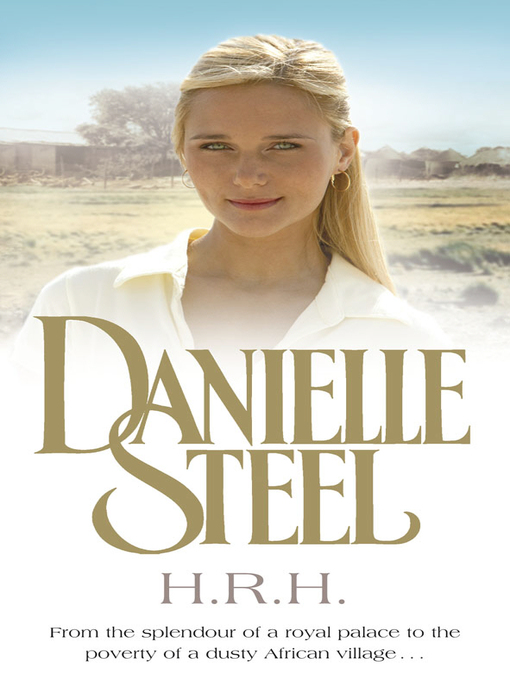 Title details for H.R.H. by Danielle Steel - Available