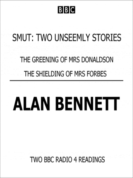 Title details for Smut by Alan Bennett - Available