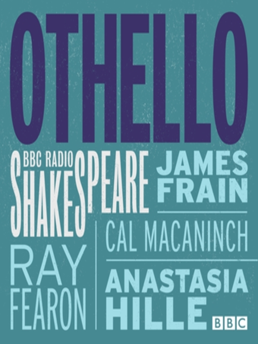 Title details for Othello (BBC Radio Shakespeare) by William Shakespeare - Available