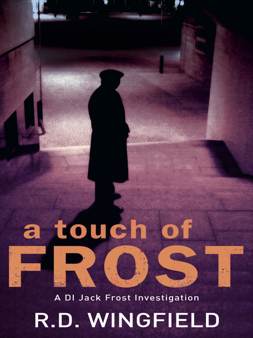 Title details for A Touch of Frost by R D Wingfield - Wait list