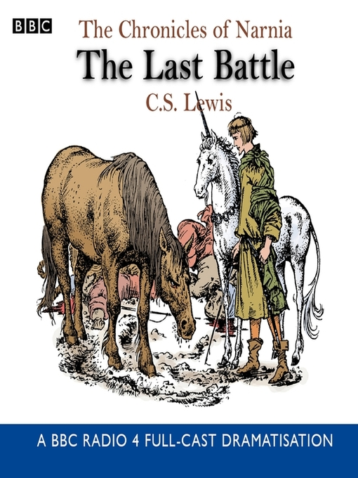 The Last Battle The Chronicles of Narnia, Book 7