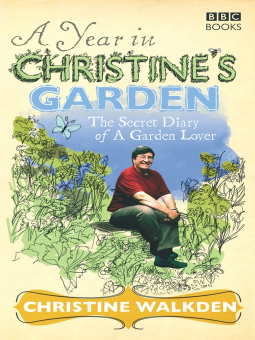 Title details for A Year in Christine's Garden by Christine Walkden - Wait list