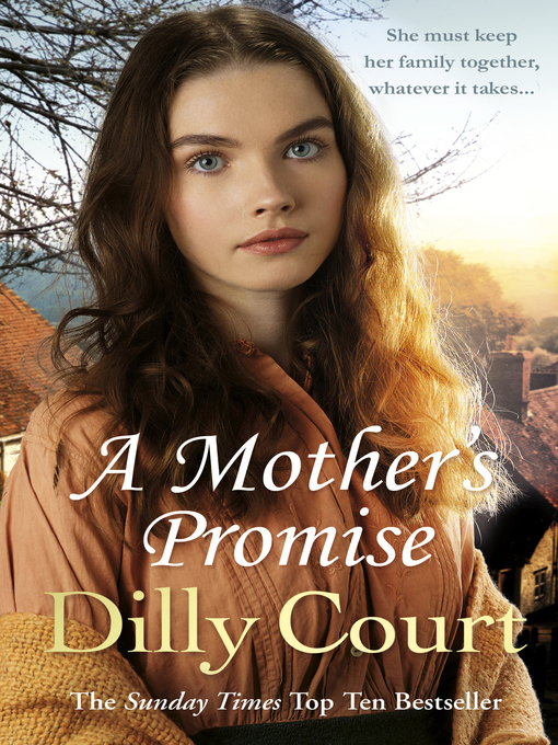 Title details for A Mother's Promise by Dilly Court - Available