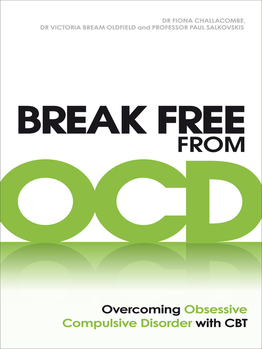 Title details for Break Free from OCD by Fiona Challacombe - Wait list