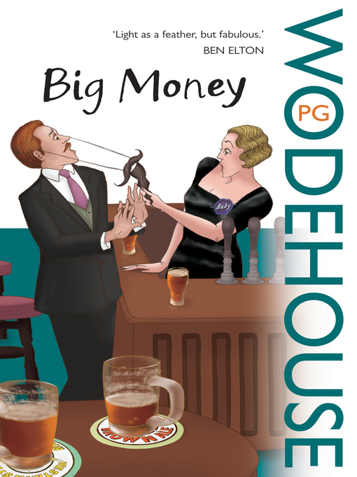 Title details for Big Money by P.G. Wodehouse - Available