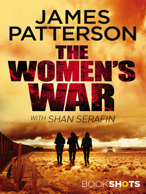 Title details for The Women's War by James Patterson - Available