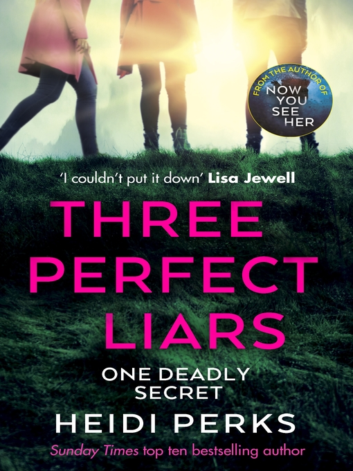 Title details for Three Perfect Liars by Heidi Perks - Available