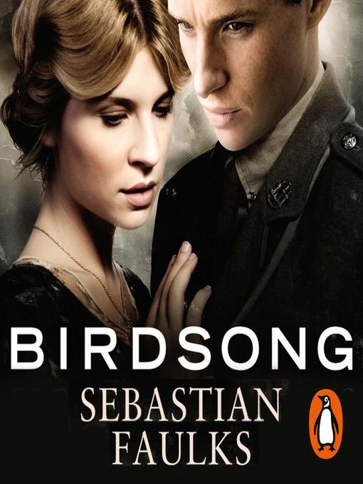 Title details for Birdsong by Sebastian Faulks - Available