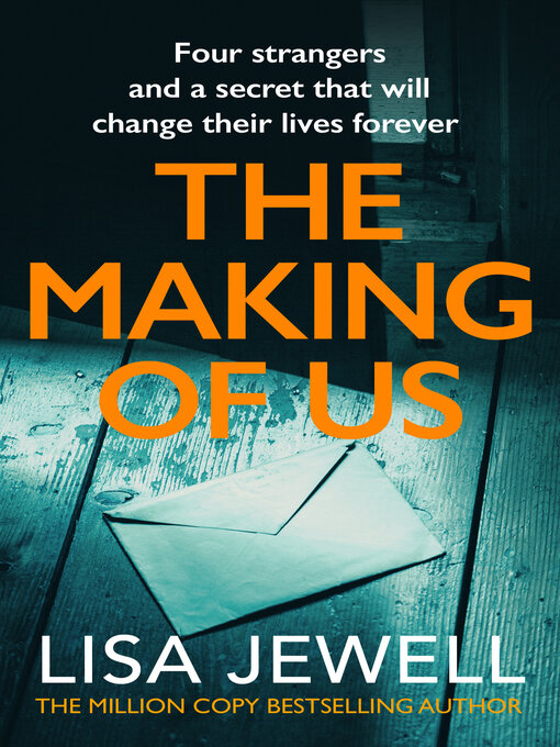 Title details for The Making of Us by Lisa Jewell - Available