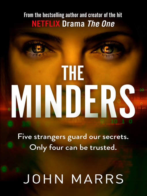 Title details for The Minders by John Marrs - Available