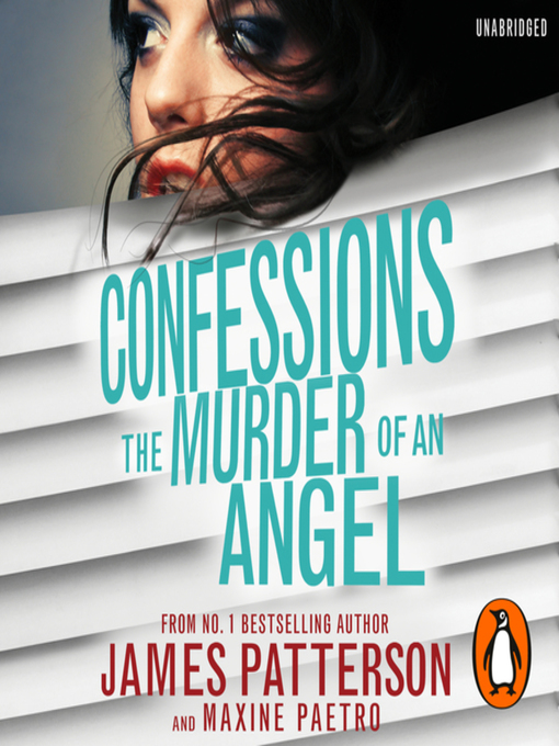 Title details for Confessions--The Murder of an Angel by James Patterson - Available