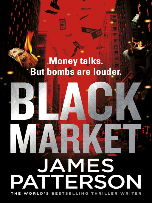 Title details for Black Market by James Patterson - Available