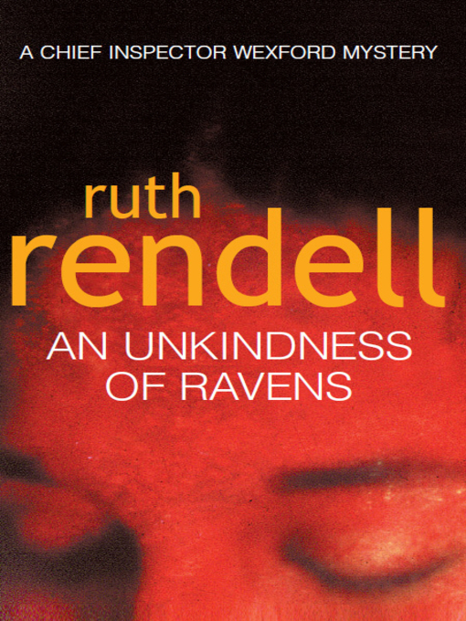 Title details for An Unkindness of Ravens by Ruth Rendell - Available