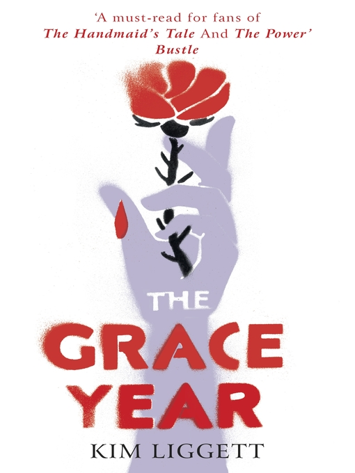 Title details for The Grace Year by Kim Liggett - Wait list