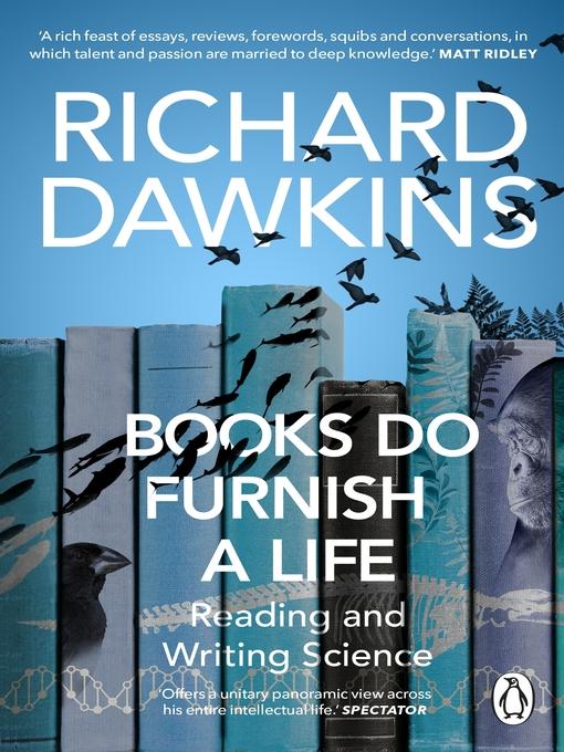 Title details for Books do Furnish a Life by Richard Dawkins - Wait list