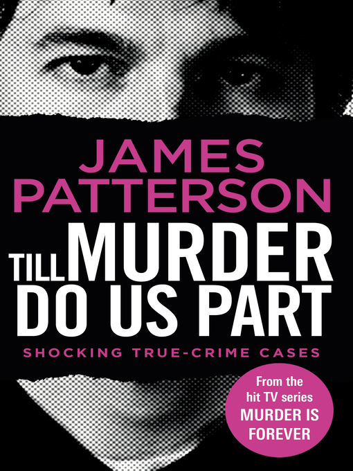 Title details for Till Murder Do Us Part by James Patterson - Available