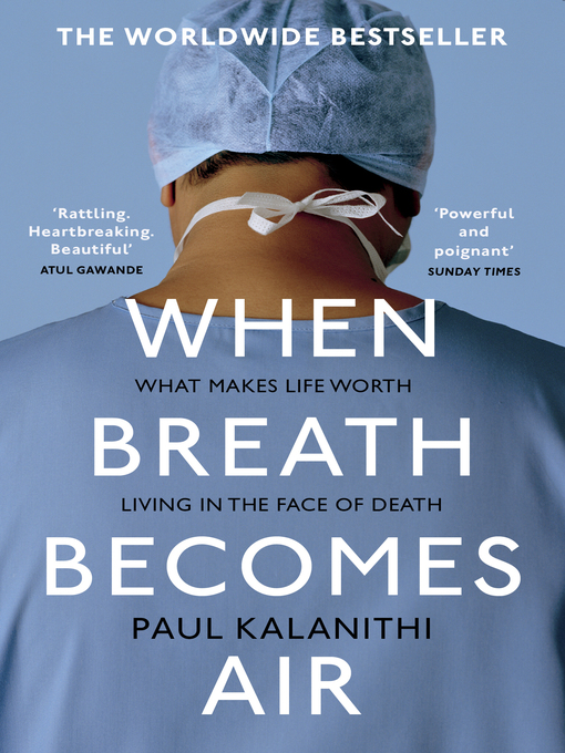 Title details for When Breath Becomes Air by Paul Kalanithi - Wait list