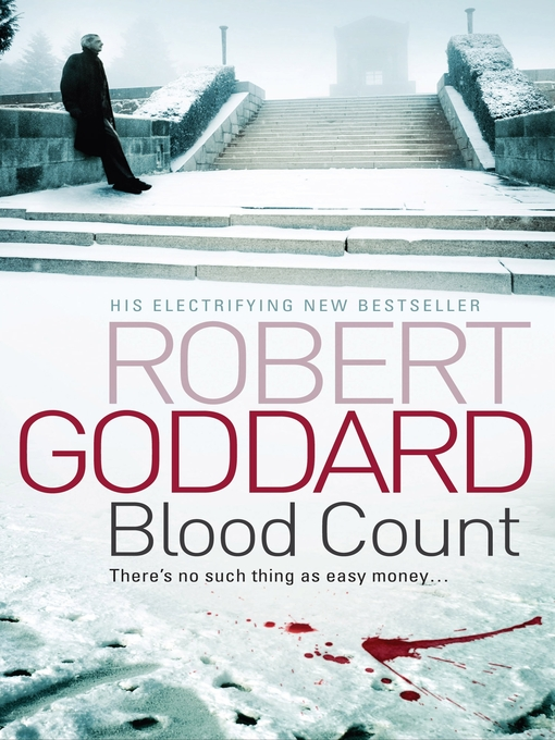 Title details for Blood Count by Robert Goddard - Wait list