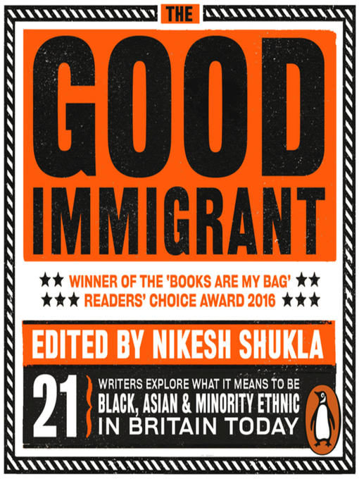 Title details for The Good Immigrant by Nikesh Shukla - Wait list