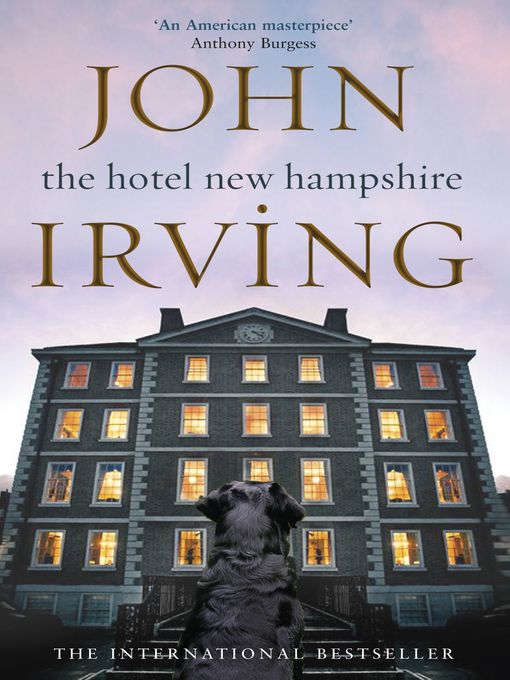 Title details for The Hotel New Hampshire by John Irving - Available