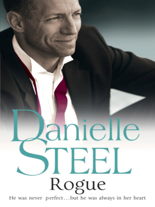 Title details for Rogue by Danielle Steel - Available
