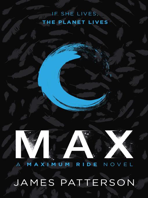 Title details for Max by James Patterson - Wait list