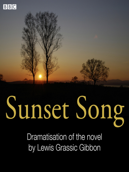 Title details for Sunset Song by Lewis Grassic Gibbon - Wait list