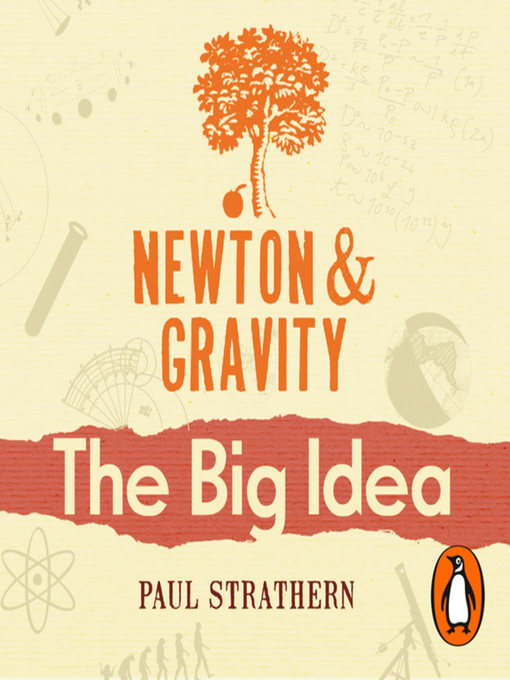 Title details for Newton and Gravity by Paul Strathern - Available