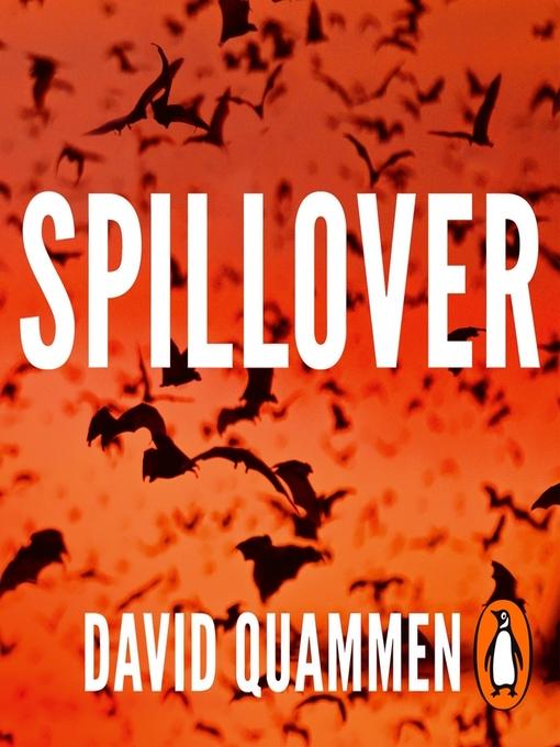 Title details for Spillover by David Quammen - Wait list