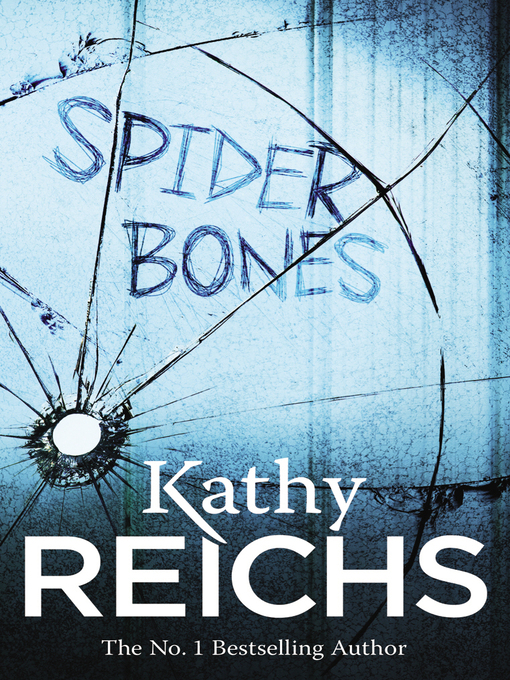 Title details for Spider Bones by Kathy Reichs - Available