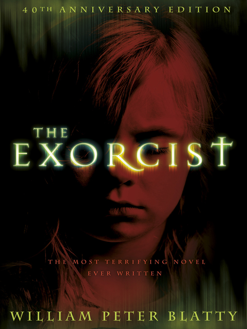Title details for The Exorcist by William Peter Blatty - Available