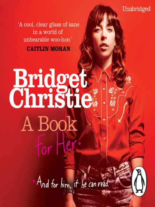 Title details for A Book for Her by Bridget Christie - Available
