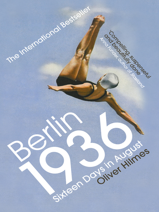Title details for Berlin 1936 by Oliver Hilmes - Available