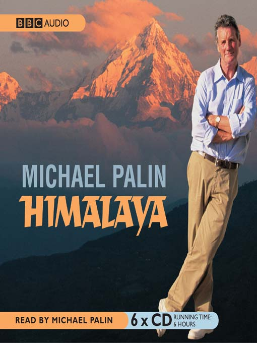 Title details for Himalaya by Michael Palin - Available