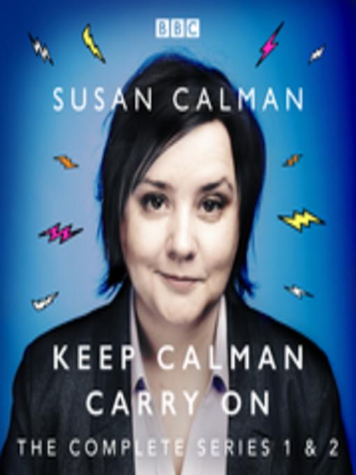 Title details for Susan Calman--Keep Calman Carry On by Susan Calman - Wait list