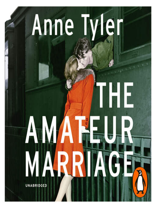 Title details for The Amateur Marriage by Anne Tyler - Available